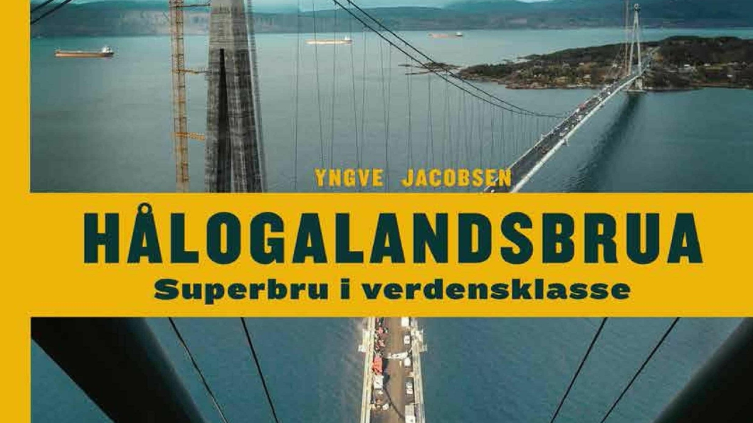 Ny bok om byggingen av Hålogalandsbrua, av Yngve Jacobsen.